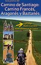 Guía del Camino de Santiago Francés Aragonés y Baztanés 2012